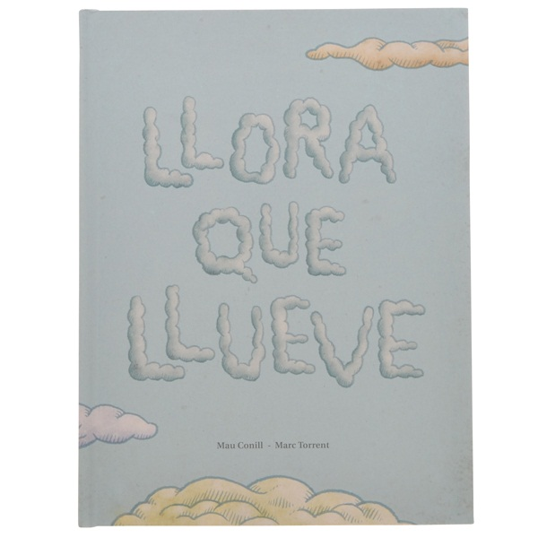 Llora que llueve (スペイン)
