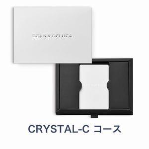 DEAN&DELUCA e-order choice <CRYSTAL-C(クリスタル)>